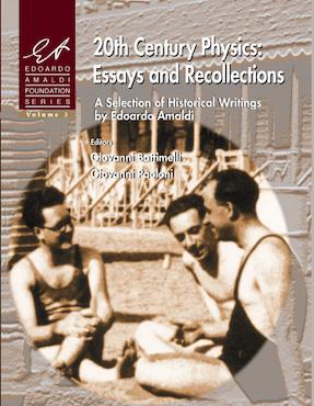 20th Century Physics: Essays and Recollections