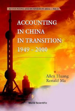 Accounting in China in Transition: 1949-2000