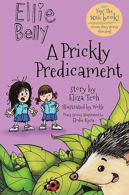 Ellie Belly #10: A Prickly Predicament