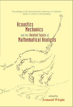 Acoustics, Mechanics, and the Related Topics of Mathematical Analysis