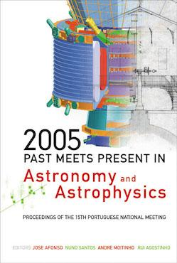 2005: Past Meets Present in Astronomy and Astrophysics