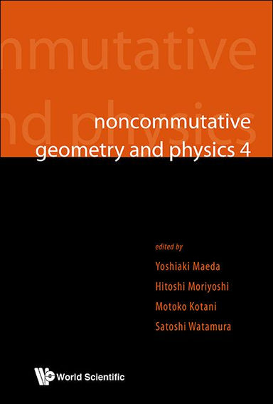 Noncommutative Geometry And Physics 4