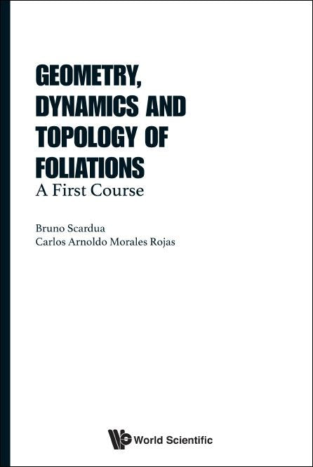 Geometry, Dynamics And Topology Of Foliations