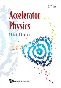 Accelerator Physics (3rd Edition)