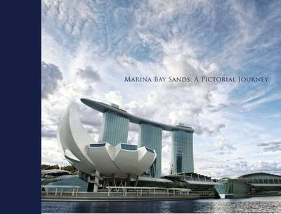 Marina Bay Sands: A Pictorial Journey