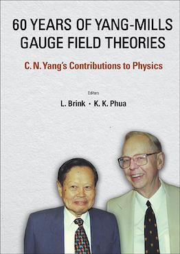 60 Years of Yang–Mills Gauge Field Theories