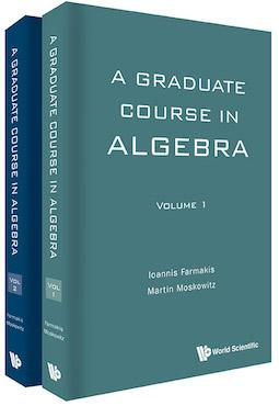 A Graduate Course in Algebra (In 2 Volumes)