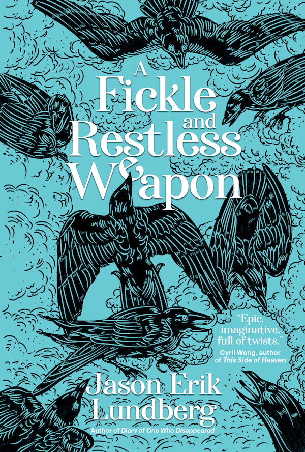 A Fickle and Restless Weapon (Preorder)