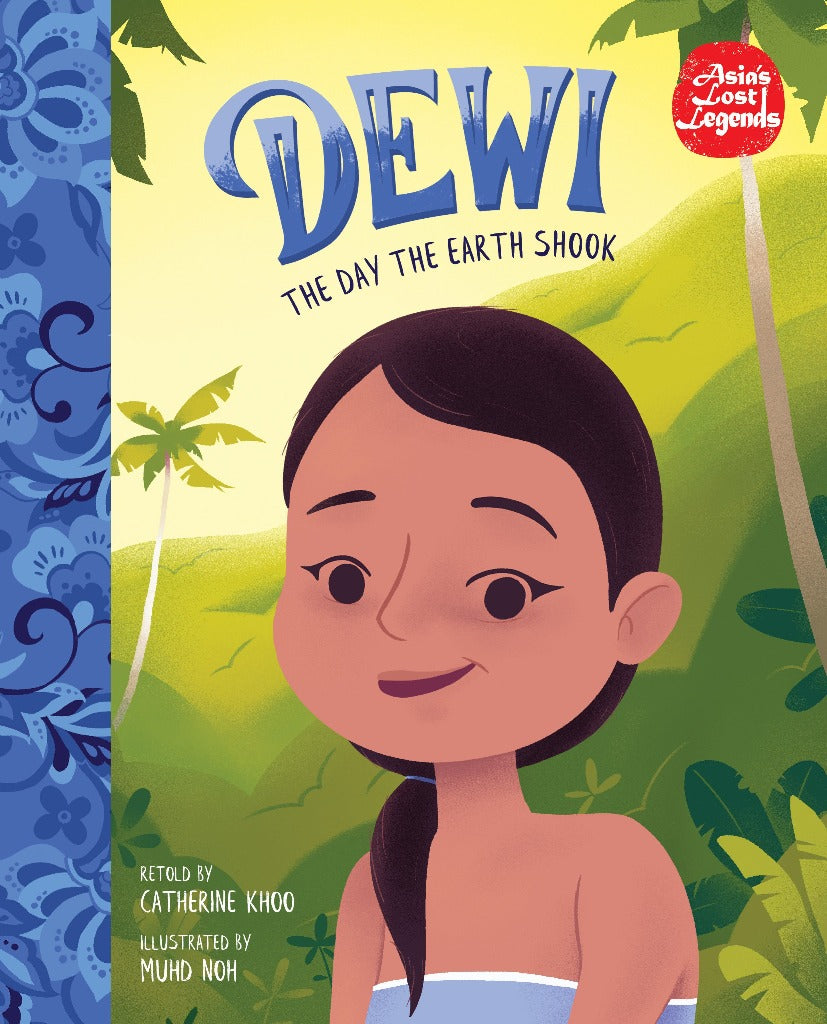 [Asia's Lost Legends] Dewi: The Day the Earth Shook