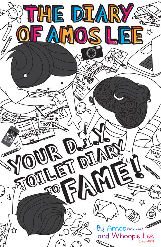 The Diary of Amos Lee: Your D.I.Y. Toilet Diary to Fame! (book 3.5)