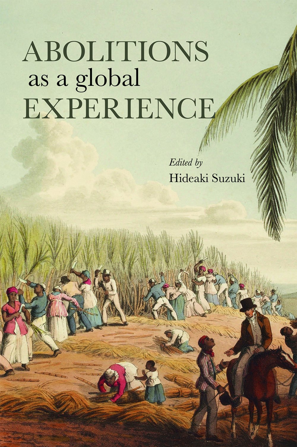 Abolitions As A Global Experience - Localbooks.sg