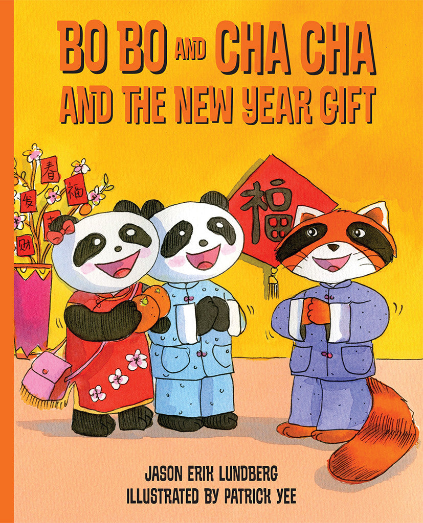 Bo Bo and Cha Cha and the New Year Gift (book 3)