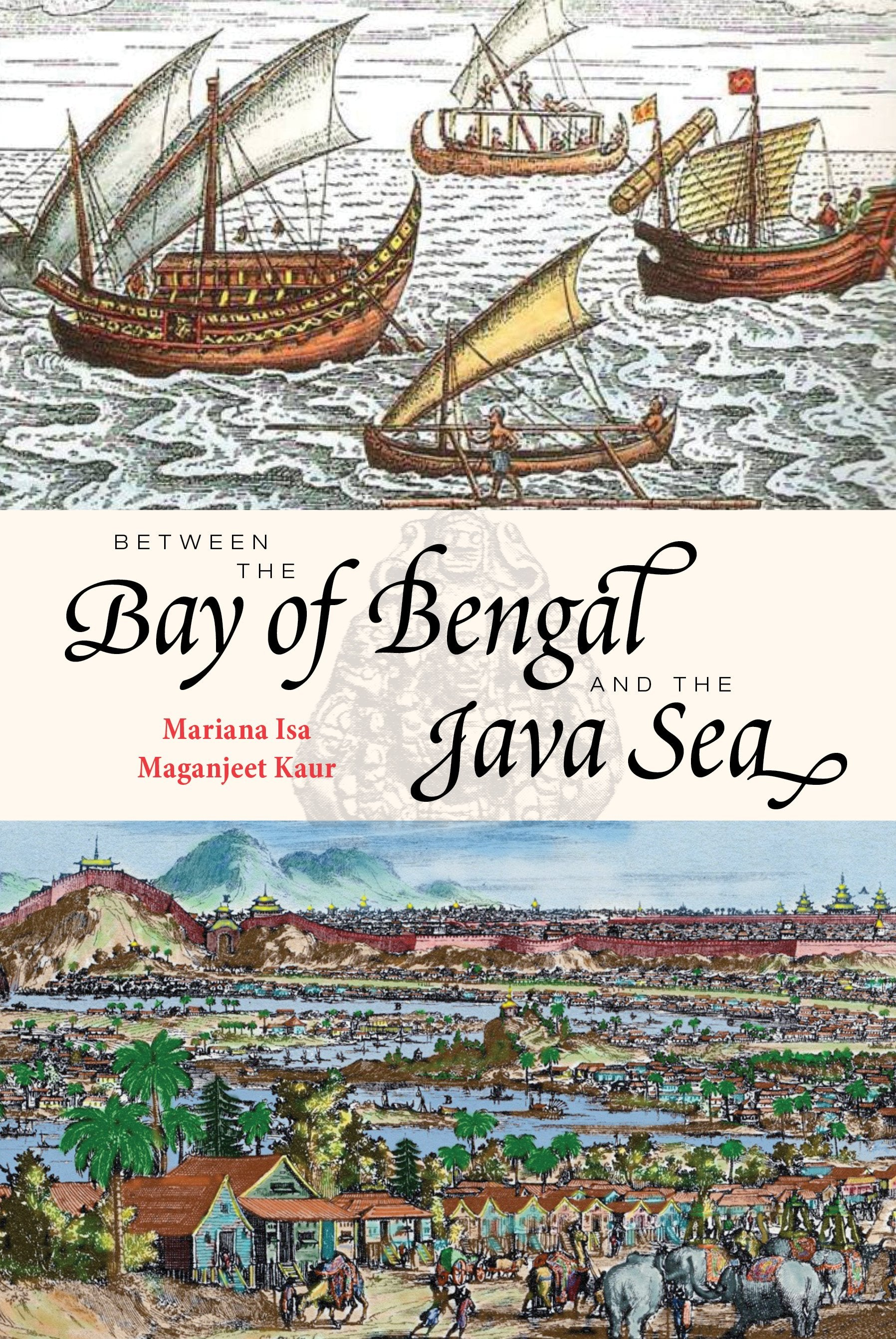 Between the Bay of Bengal and the Java Sea