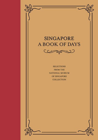 Singapore: A Book Of Days