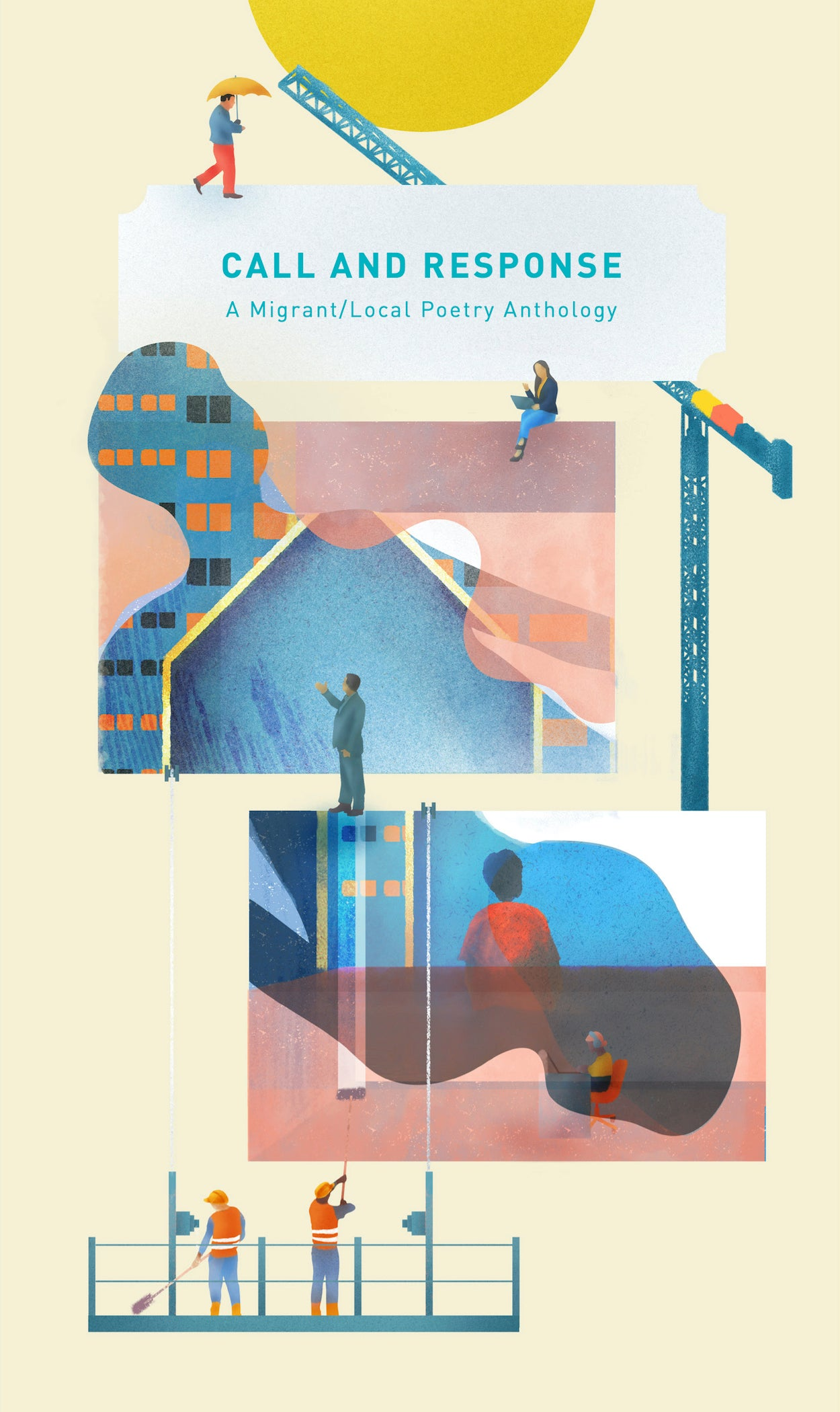 Call And Response: A Migrant/Local Poetry Anthology