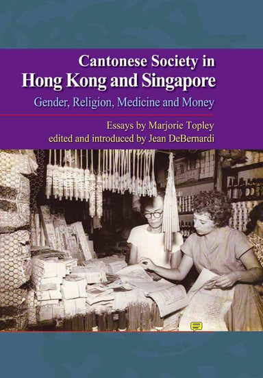 Cantonese Society in Hong Kong and Singapore