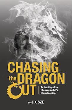 Chasing the Dragon Out - Localbooks.sg