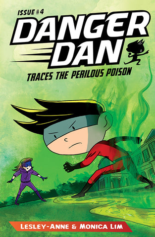 Danger Dan Traces the Perilous Poison (book 4)