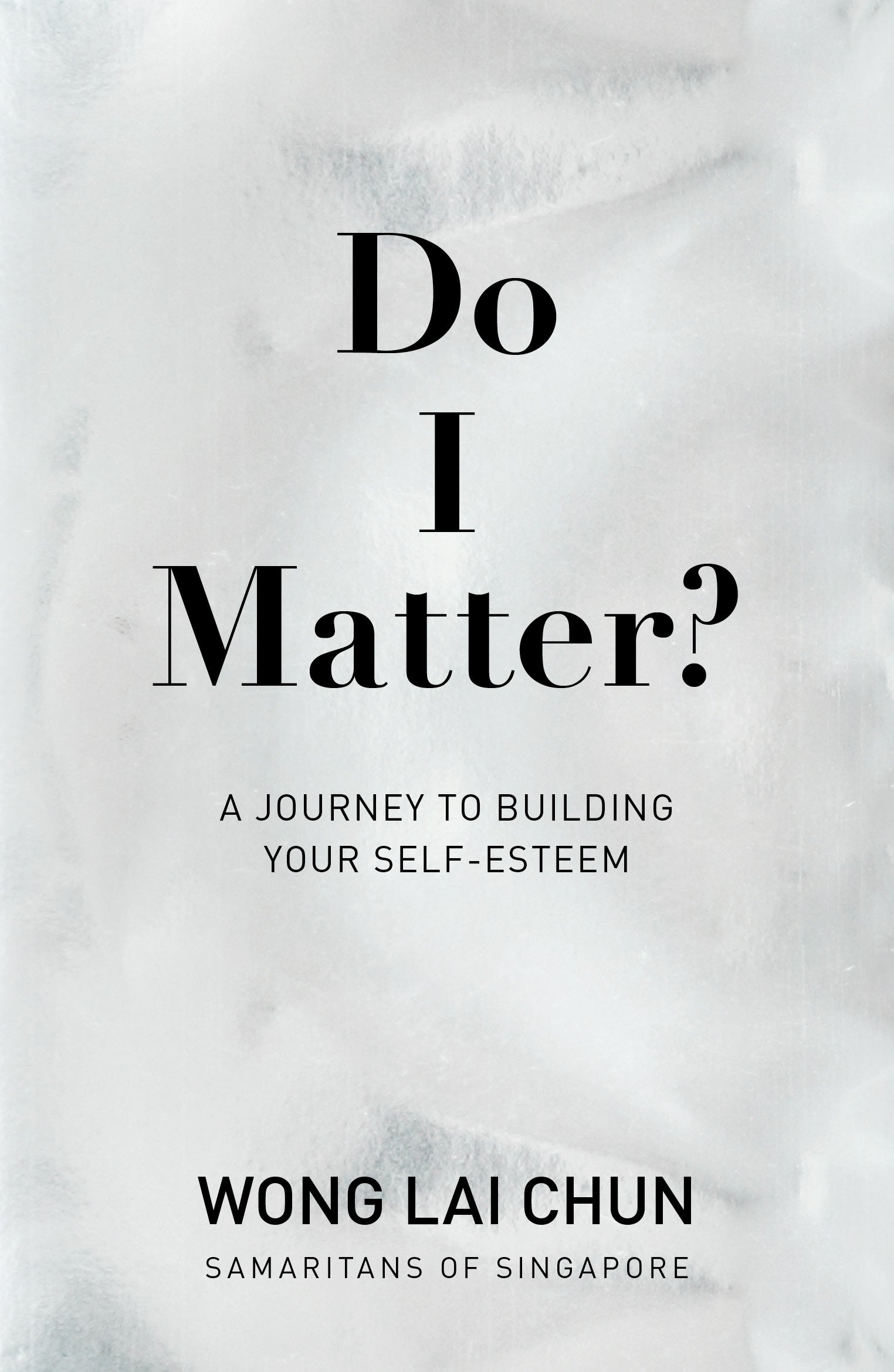 Do I Matter? A Journey to Building Your Self-Esteem