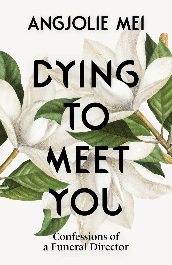 Dying To Meet You (2nd Edition) (Preorder)