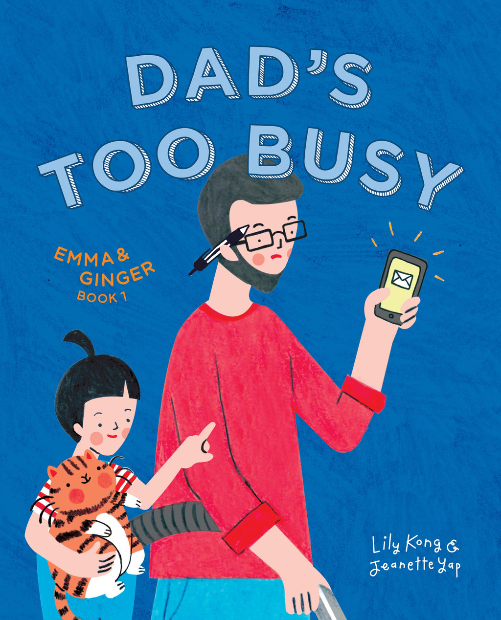 Emma and Ginger: Dad's Too Busy (book 1)
