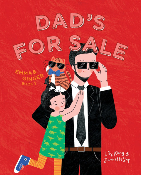 Emma and Ginger: Dad's For Sale (book 2)