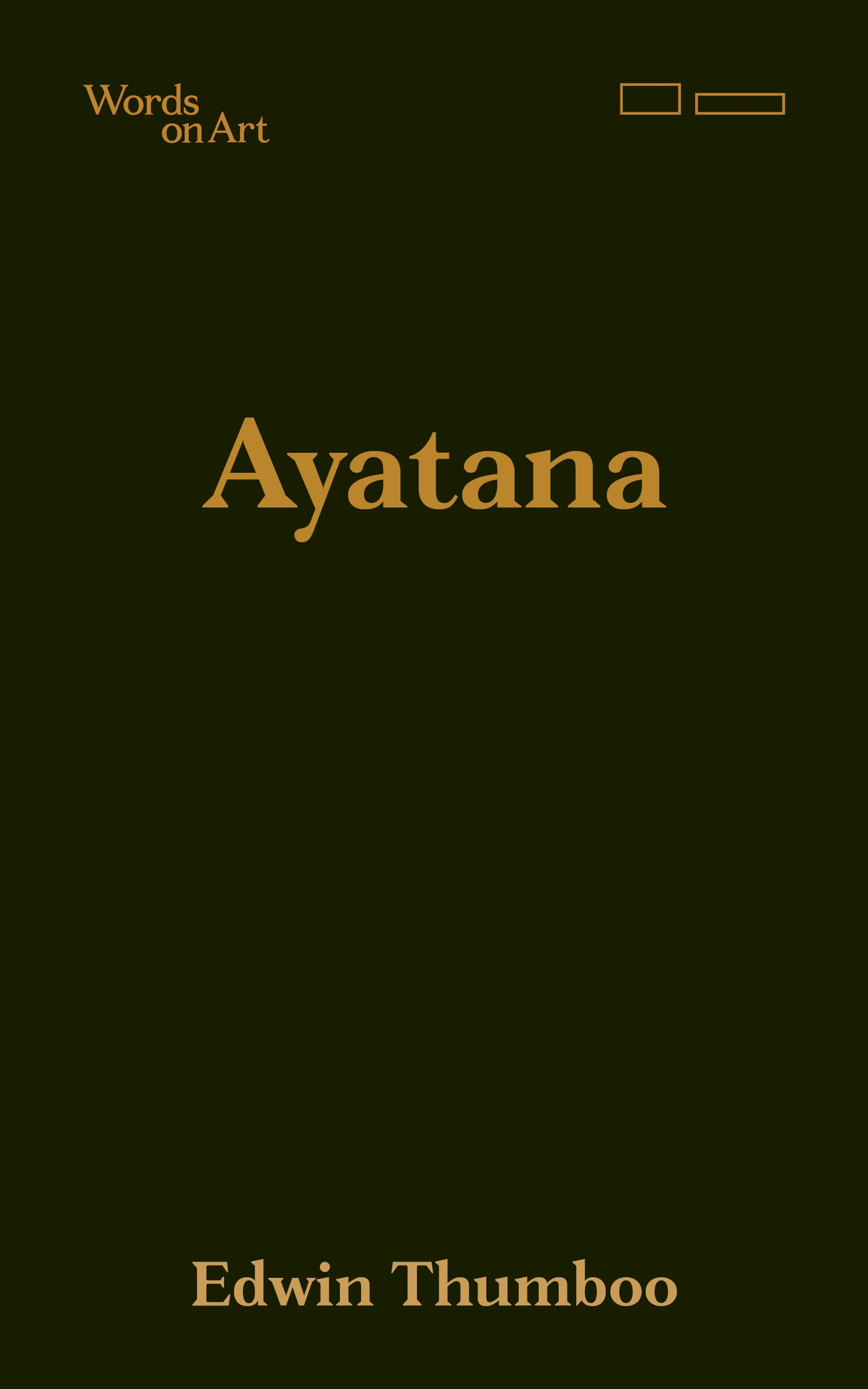 Words on Art: Ayatana