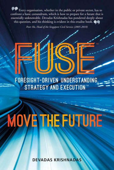 FUSE: Foresight-Driven, Understanding, Strategy and Education - Localbooks.sg