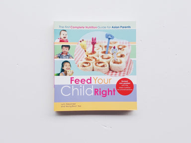 Feed Your Child Right (Updated 2013)