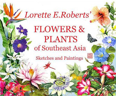 Flowers & Plants Of Southeast Asia