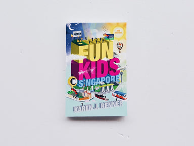 Fun for Kids in Singapore (3rd Edition)