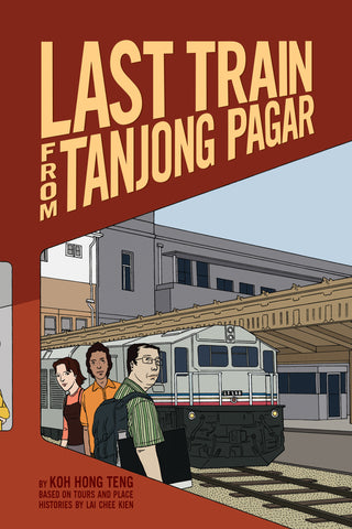 Last Train from Tanjong Pagar