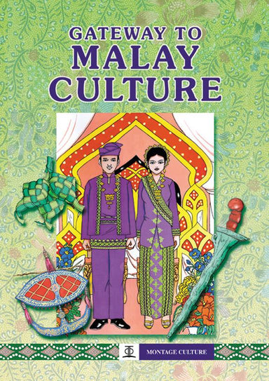 Gateway to Malay Culture - Localbooks.sg