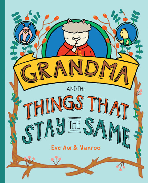 Grandma and the Things That Stay the Same