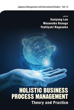Holistic Business Process Management