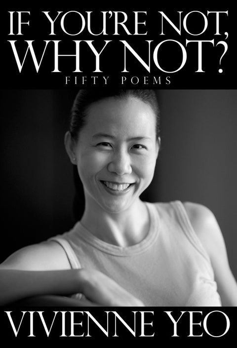 If You're Not, Why Not?: Fifty Poems