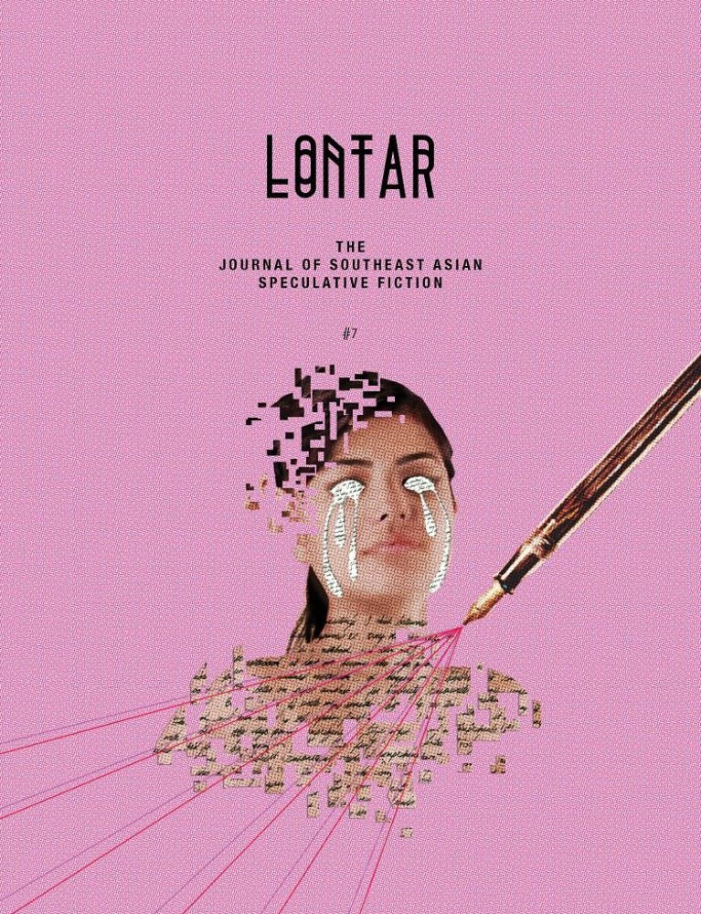LONTAR: The Journal of Southeast Asian Speculative Fiction – Issue #7