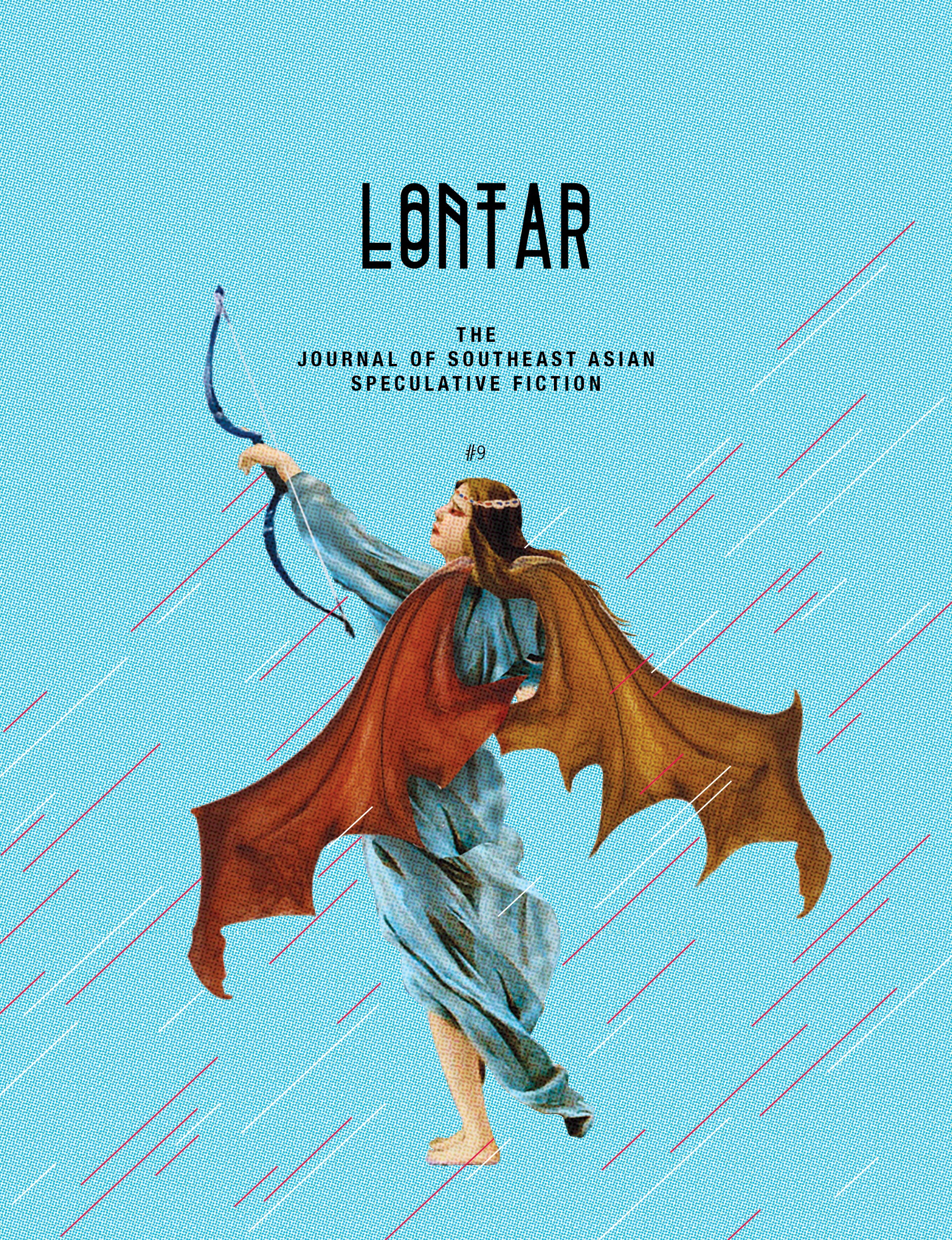LONTAR: The Journal of Southeast Asian Speculative Fiction – Issue #9