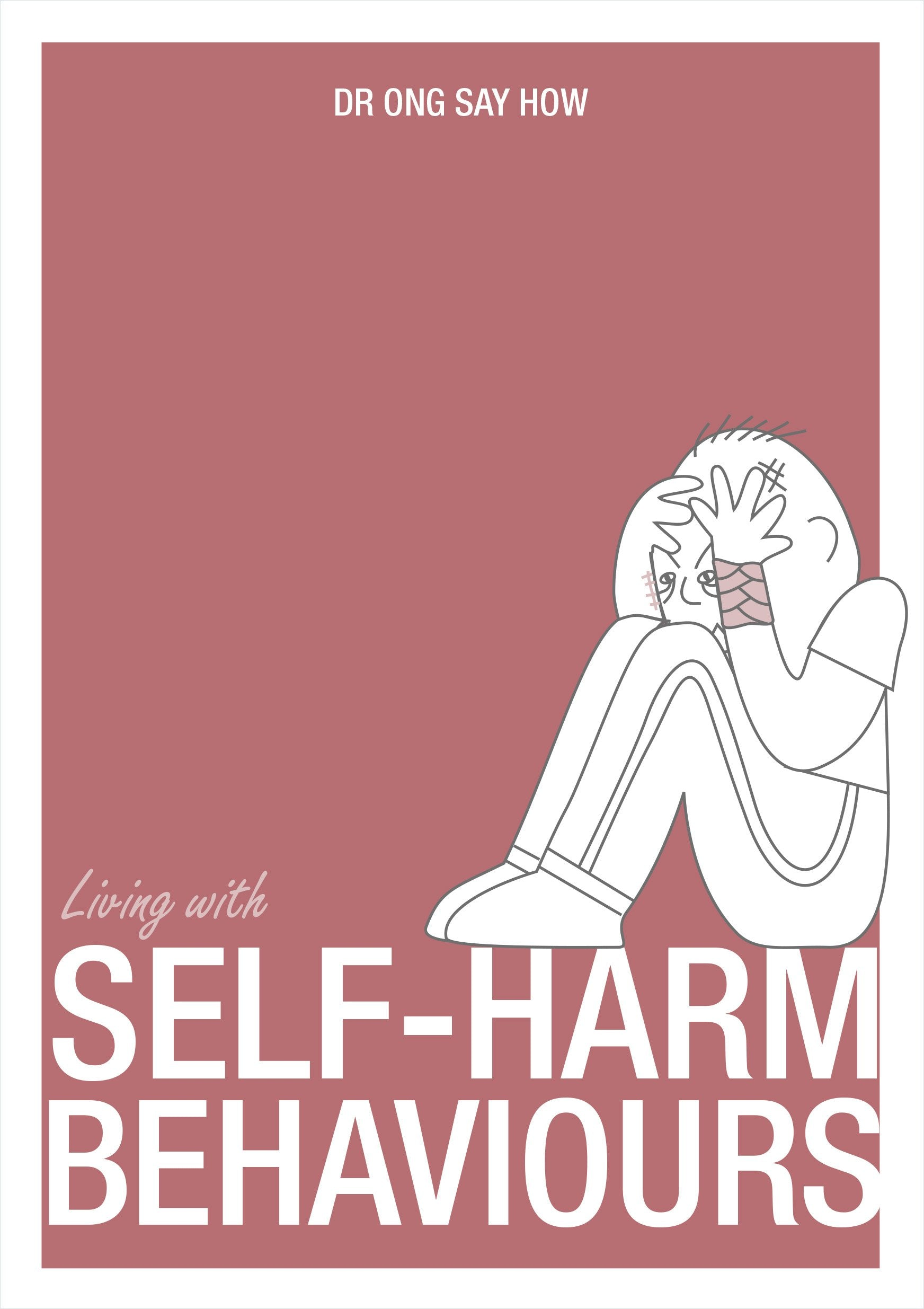 Living With: Self-harm Behaviours