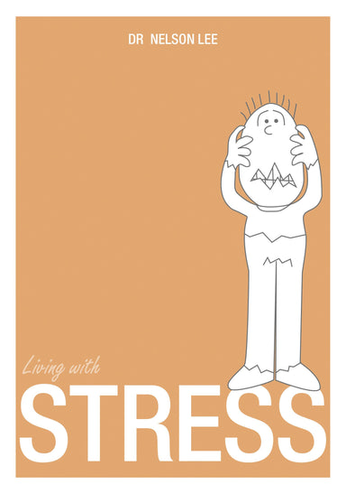 Living With: Stress