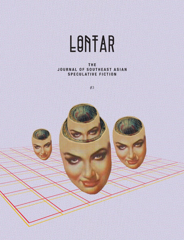 LONTAR: The Journal of Southeast Asian Speculative Fiction – Issue #3