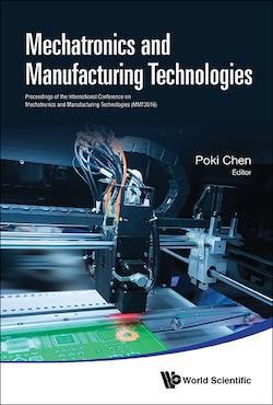Mechatronics and Manufacturing Technologies
