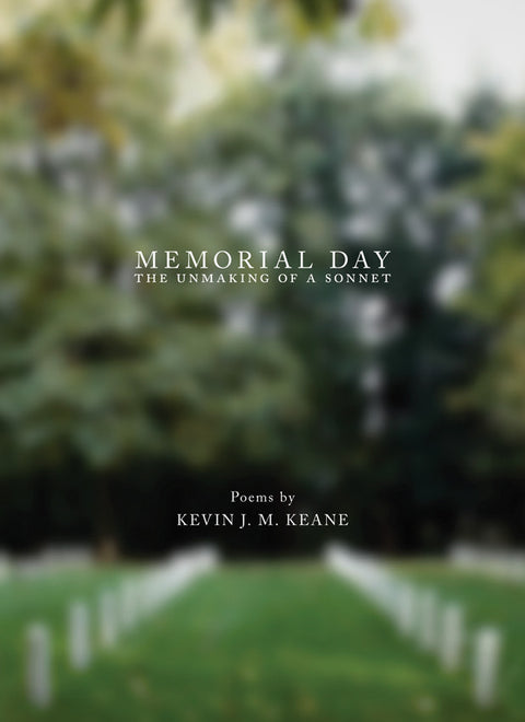 Memorial Day: The Unmaking of a Sonnet