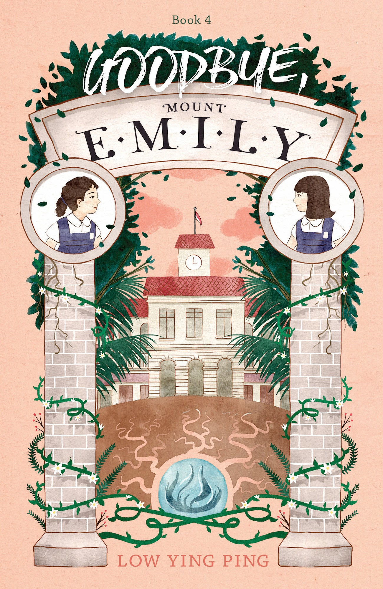 Goodbye, Mount Emily (book 4)