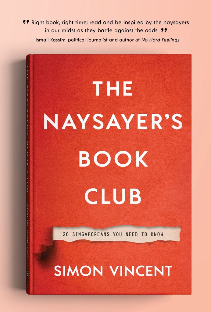 The Naysayer's Book Club: 26 Singaporeans You Need to Know