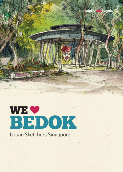 Our Neighbourhoods: We ♥ Bedok