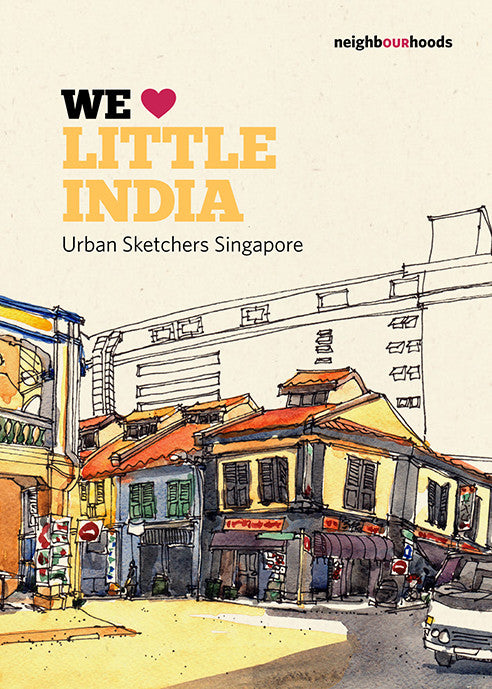 Our Neighbourhoods: We ♥ Little India