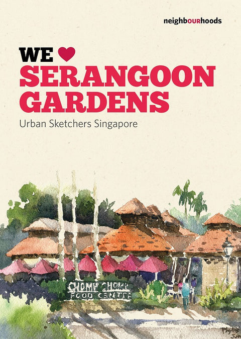 Our Neighbourhoods: We ♥ Serangoon Garden