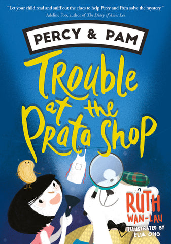 Percy and Pam: Trouble at the Prata Shop (book 1)