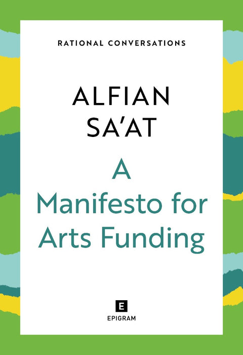 Rational Conversations: A Manifesto for Arts Funding (Preorder)